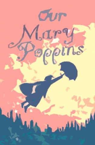 Come and see our students perform Mary Poppins!